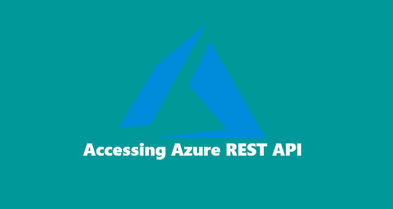 Accessing Azure REST API